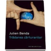 Julien Benda, Tradarea carturarilor