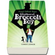 Uluitorul Broccoli Boy - Frank Cottrell Boyce