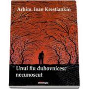 Unui fiu duhovnicesc necunoscut (Ioan Krestiankin)