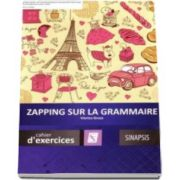 Zapping sur la grammaire - Chaier d-exercices (Viorica Groza)