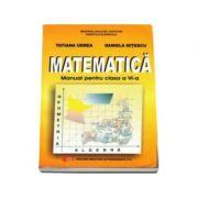 Matematica, manual pentru clasa a VI-a (Tatiana Udrea, Daniela Nitescu)