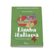 Limba italiana. Manual pentru clasa a IV-a - Georgeta Liliana Carabela