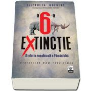 A sasea extinctie: O istorie nenaturala a Pamantului (Elizabeth Kolbert)