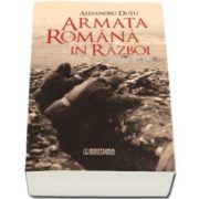 Armata romana in razboi (1941-1945) - Alesandru Dutu