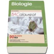 Niculina Badiu - Bacalaureat Biologie, Vegetala si Animala. 90 de teste pentru clasele a IX-a si a X-a - Editie 2017
