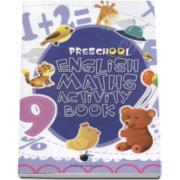 Caiet de engleza pentru prescolari - MATEMATICA - School English Maths Activity Book