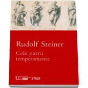 Rudolf Steiner, Cele patru temperamente