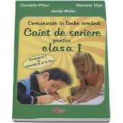 Cornelia Pirjol, Comunicare in limba romana. Caiet de scriere pentru clasa I, semestul I si II