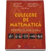 Culegere de matematica, pentru clasa a VIII-a - Petre Simion (Editie veche)