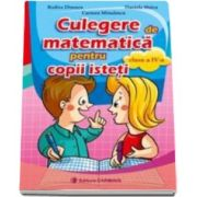 Culegere de matematica pentru copii isteti, pentru clasa a IV-a (Rodica Dinescu)