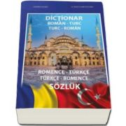 Dictionar roman-turc, turc-roman (Romanian-Turkish, Turkish-Romanian)  -  Romence - turkce, turkce - romance sozluk