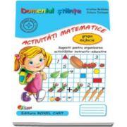 Domeniul stiinte. Activitati matematice. Caiet pentru gradinita, grupa mijlocie - Sugestii pentru organizarea activitatilor instructiv-educative (Editie 2015)