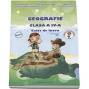 Adina Grigore - Geografie. Caiet de lucru, pentru clasa a IV-a
