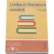 Limba si literatura romana. Caiet de lucru pe unitati de invatare pentru clasa a V-a (Mimi Dumitrache)