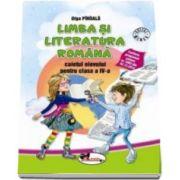 Limba si literatura romana. Caietul elevului pentru clasa a IV-a - Olga Piriiala