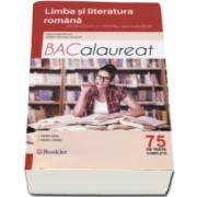Mimi Dumitrache, Limba si literatura romana. Ghid complet pentru Bacalaureat 2017 - 75 de teste complete. Pentru profil real si uman