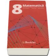 Matematica, evaluare nationala pentru clasa a VIII-a - Exercitii recapitulative. Subiecte de examen si teste (Felicia Sandulescu)