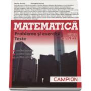 Marius Burtea - Matematica pentru clasa a IX-a, probleme si exercitii, teste - Profilul, servicii, resurse, tehnici (Trunchi comun de tip M-tehnologic)