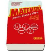 Matematica pentru clasa a VIII-a. Exercitii. Probleme. Teste (Stefan Smarandache)
