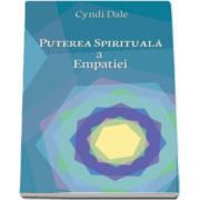 Cyndi Dale, Puterea spirituala a empatiei