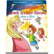 Sa dezlegam tainele textelor literare, pentru clasa a III-a, semestrul I - L3AL1 (Carmen Iordachescu)