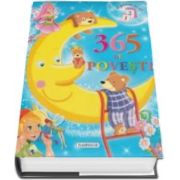 365 de povesti - O poveste pe zi (O minunata carte frumos ilustrata)