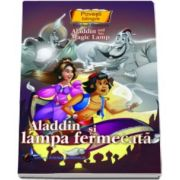 Aladdin si lampa fermecata - Colectia Povesti bilingve (Engleza-Romana)