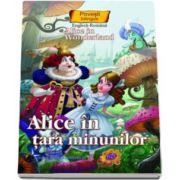 Alice in tara minunilor - Colectia Povesti bilingve (Engleza-Romana)