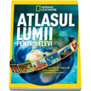 National geografic - Atlasul lumii pentru elevi - Editie actualizata