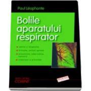 Bolile aparatului respirator - Semne si simptome (Paul Leophonte)