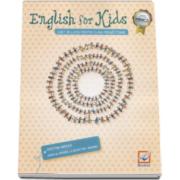 Cristina Mircea - English for kids. Caiet de lucru, pentru clasa pregatitoare - Editie 2016