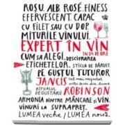 Expert in vin in 24 de ore (Jancis Robinson)