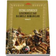 Legendele sau basmele romanilor. Volumul II (Petre Ispirescu)