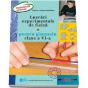 Lucrari experimentale de fizica pentru gimnaziu, clasa a VI-a (Rodica Lucretia Argesanu)
