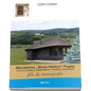Manastirea Buna Vestire, Poglet - File de monografie
