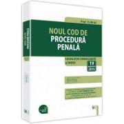 Noul Cod de procedura penala. Legislatie consolidata si index - 19 septembrie 2016 - Dan Lupascu