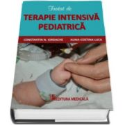 Tratat de terapie intensiva pediatrica (Constantin N. Iordache)