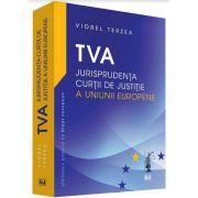 TVA - Jurisprudenta Curtii de Justitie a Uniunii Europene - Terzea Viorel