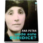 Unde este Euridice (Ana Petra)