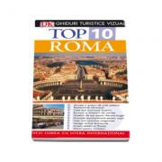 Top 10. Roma - Ghiduri turistice vizuale