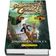 Addison Cooke si comoara incasilor (Jonathan W. Stokes)