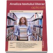 Margareta Onofrei - Analiza textului literar. Aplicatii, pentru clasele IX-XII - Cu peste 100 de fragmente de text