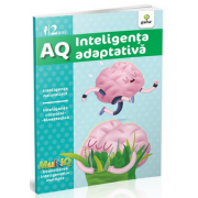 AQ - Inteligenta adaptativa - Inteligenta naturalista. Inteligenta corporal-kinestezica. Varsta recomandata 2 ani
