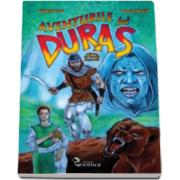 Daniel Roxin - Aventurile lui Duras - Ilustratii de Gabriel Tora
