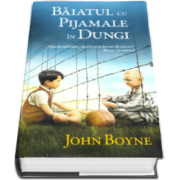 John Boyne - Baiatul cu pijamale in dungi - Editie Hardcover