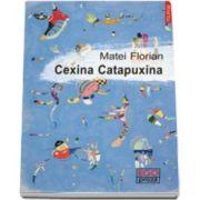 Cexina Catapuxina (Matei Florian)