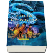 Holly Black - Cheia de bronz. Magisterium - Volumul III