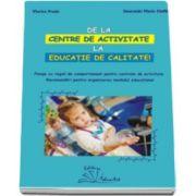 Viorica Preda - De la centre de activitate la educatie de calitate - Planse cu reguli de comportament pentru centrele de activitate