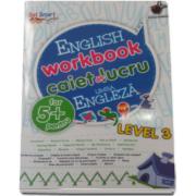 English workbook Level 3 - Caiet de lucru, limba engleza - Varsta recomandata 5 ani