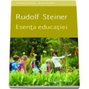 Esenta educatiei (Rudolf Steiner)